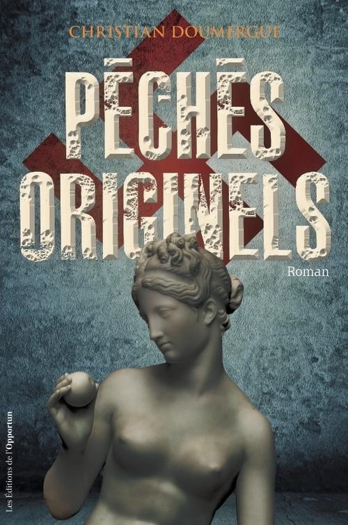 PECHES ORIGINELS