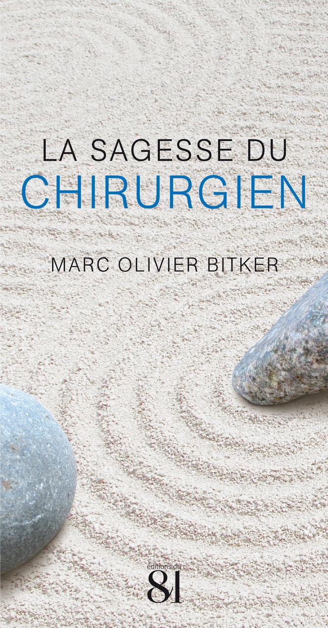 LA SAGESSE DU CHIRURGIEN
