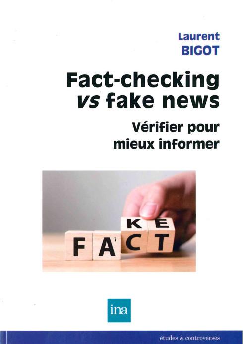 FACT-CHECKING VS FAKE NEWS - VERIFIER POUR MIEUX INFORMER