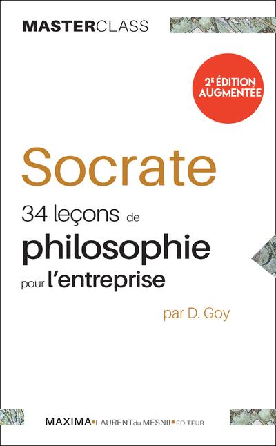 SOCRATE 34 LECONS DE PHILOSOPHIE POUR L'ENTREPRISE