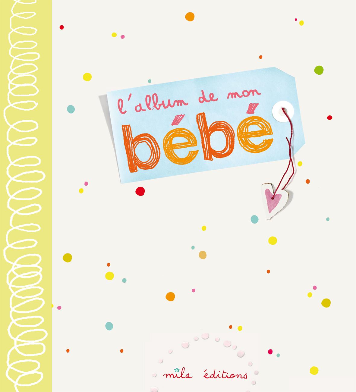 ALBUM DE MON BEBE (L')