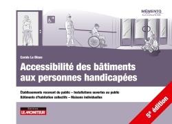 ACCESSIBILITE DES BATIMENTS AUX PERSONNES HANDICAPEES - ETABLISSEMENTS RECEVANT DU PUBLIC - INSTALLA