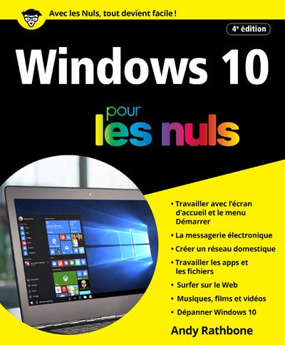 WINDOWS 10 POUR LES NULS, 4E EDITION