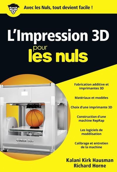 L'IMPRESSION 3D POCHE POUR LES NULS