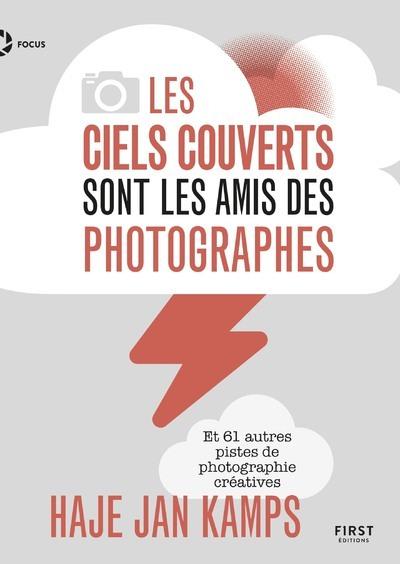 LES CIELS COUVERTS SONT LES AMIS DES PHOTOGRAPHES