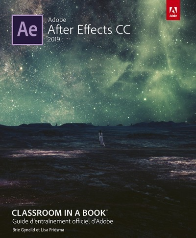 AFTER EFFECTS CC 2019 CLASSROOM IN A BOOK