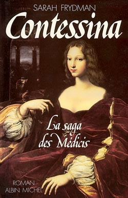 CONTESSINA - LA SAGA DES MEDICIS - TOME 1