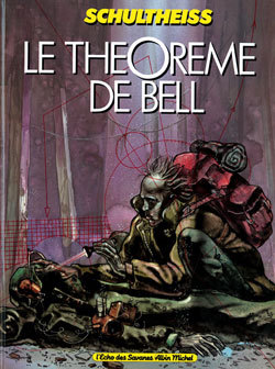 LE THEOREME DE BELL - TOME 01