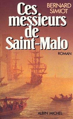 CES MONSIEURS DE SAINT - MALO