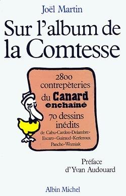 SUR L'ALBUM DE LA COMTESSE - 2 800 CONTREPETERIES DU  CANARD ENCHAINE