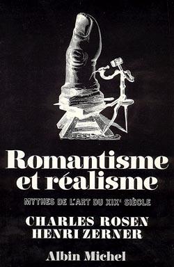 ROMANTISME ET REALISME - MYTHES DE L'ART DU XIXE SIECLE