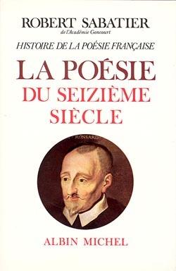 HISTOIRE DE LA POESIE FRANCAISE - TOME 2 - LA POESIE DU XVIE SIECLE