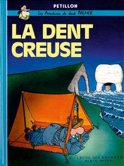 LA DENT CREUSE - JACK PALMER