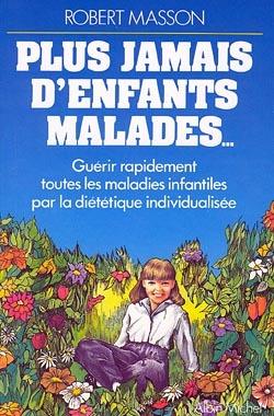 PLUS JAMAIS D'ENFANTS MALADES