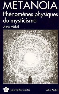 METANOIA - PHENOMENES PHYSIQUES DU MYSTICISME