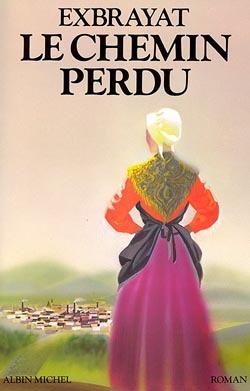 LE CHEMIN PERDU - LES BONHEURS COURTS - TOME 2