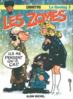 LE GOULAG - TOME 03 - LES ZOMES