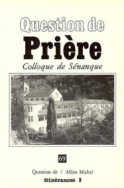 PRIERE COLLOQUE DE SENANQUE