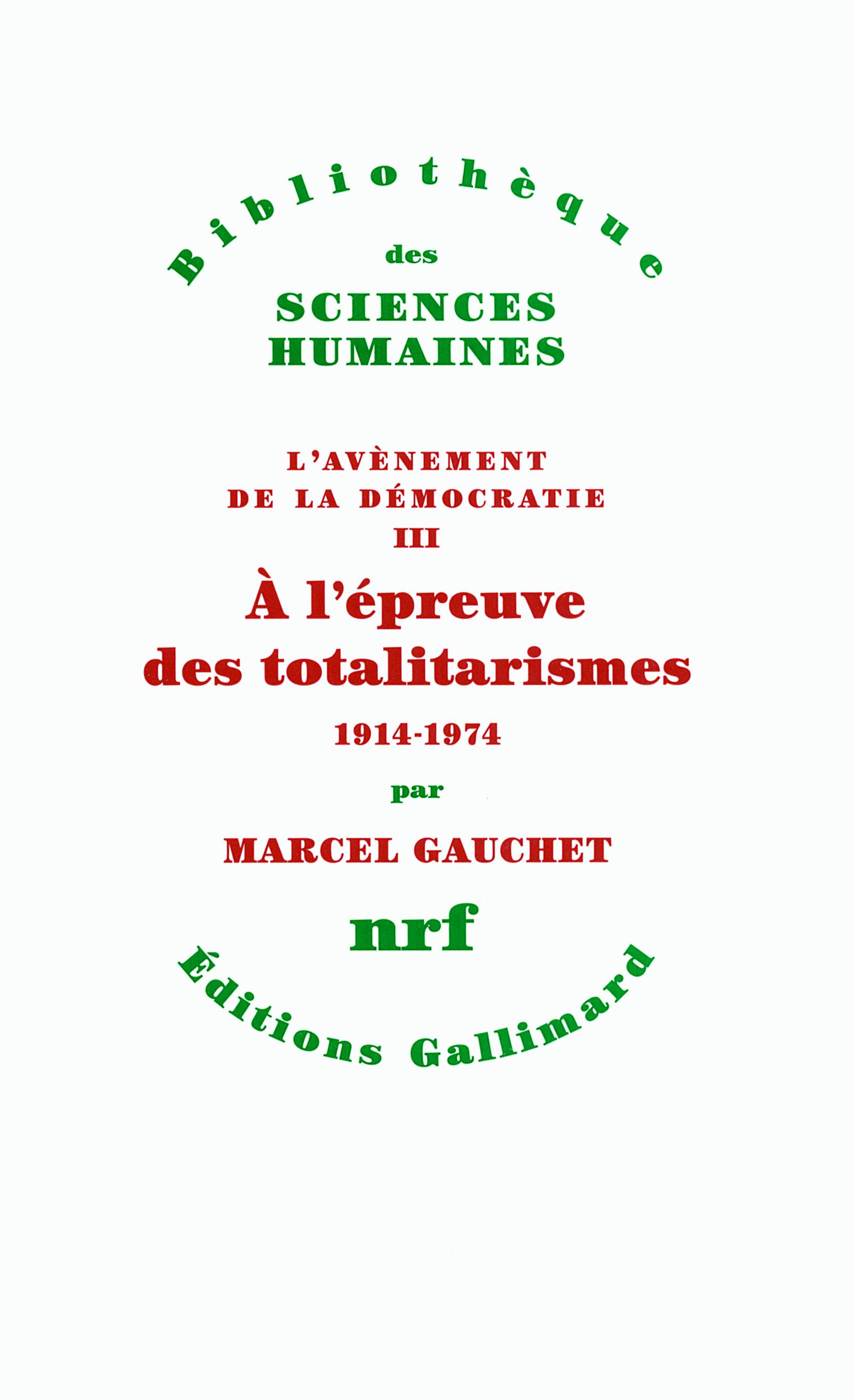 A L'EPREUVE DES TOTALITARISMES, 1914-1974