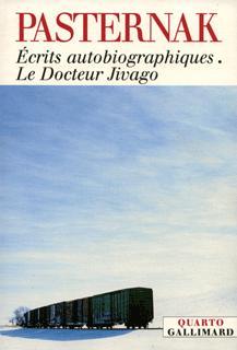 ECRITS AUTOBIOGRAPHIQUES - LE DOCTEUR JIVAGO