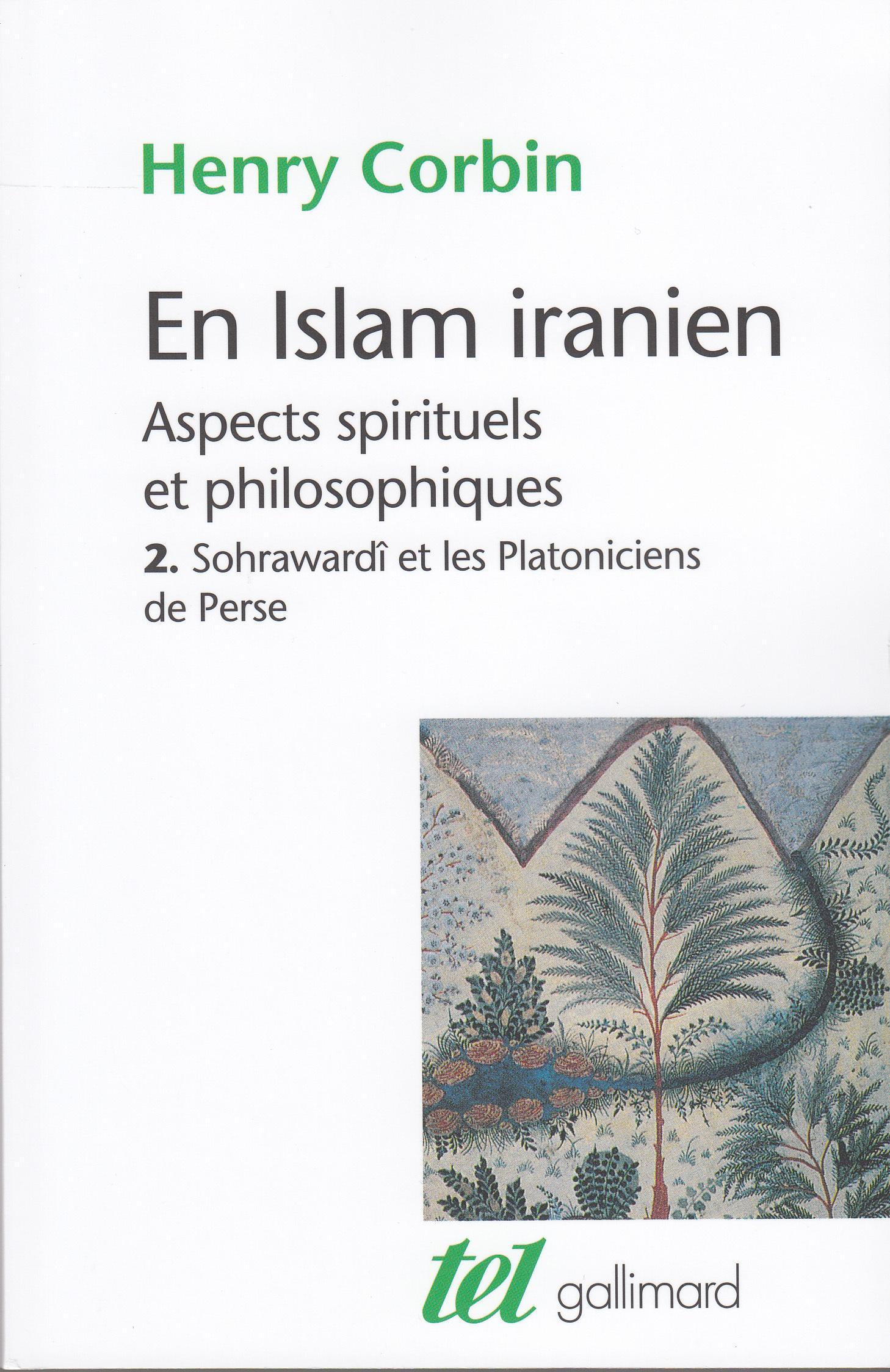 EN ISLAM IRANIEN (TOME 2) - ASPECTS SPIRITUELS ET PHILOSOPHIQUES