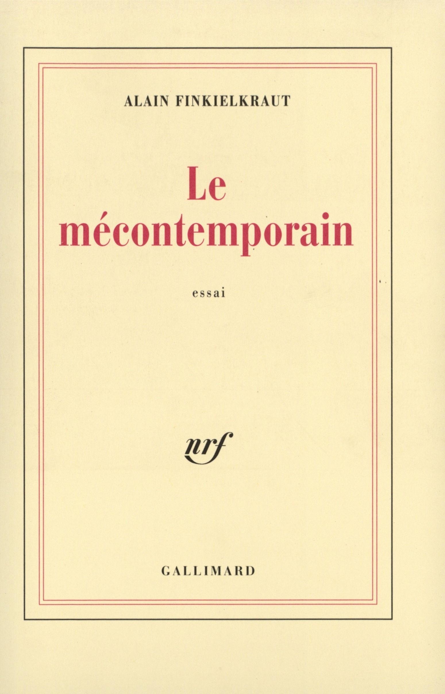 LE MECONTEMPORAIN PEGUY, LECTEUR DU MONDE MODERNE