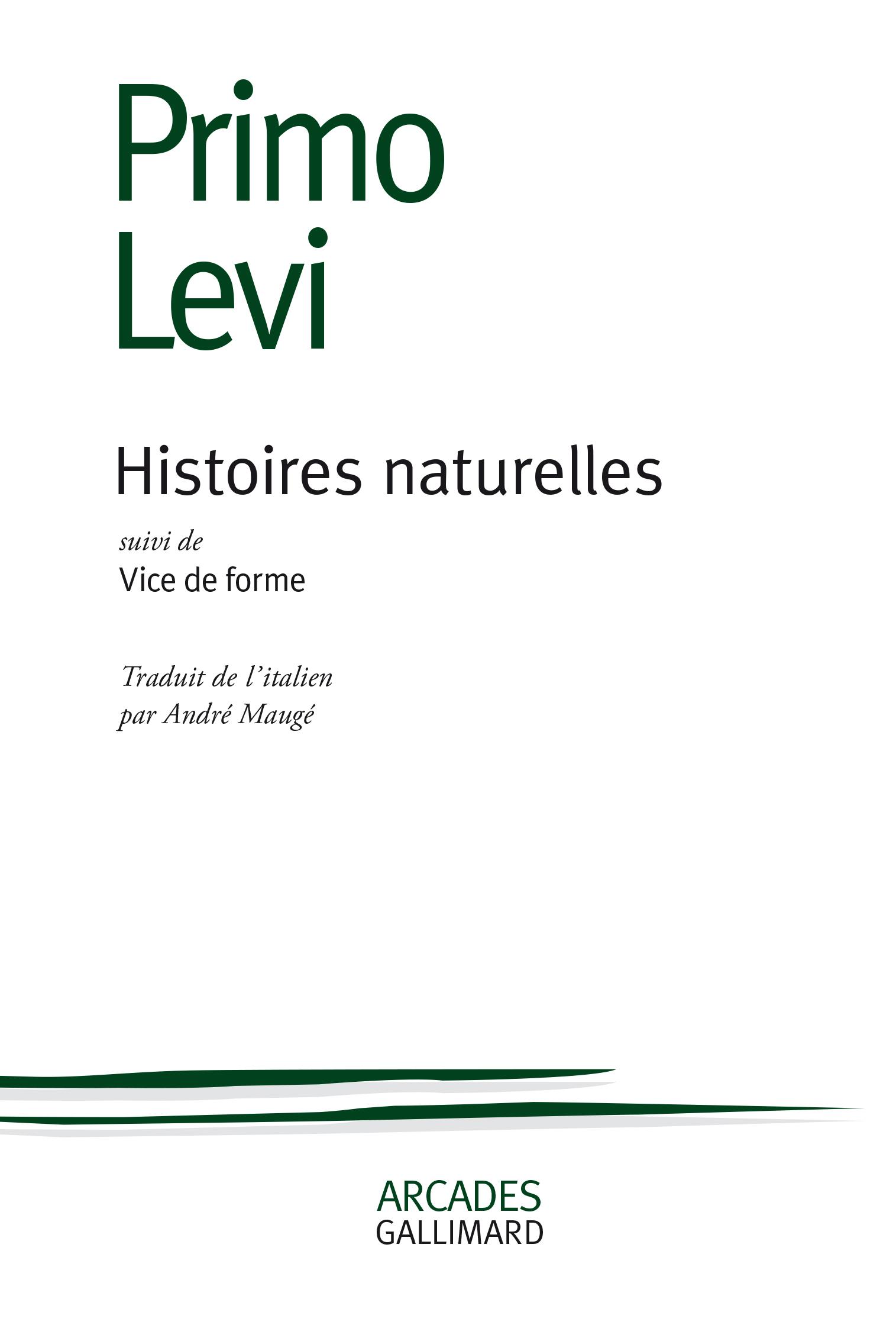 HISTOIRES NATURELLES - SUIVI DE VICE DE FORME