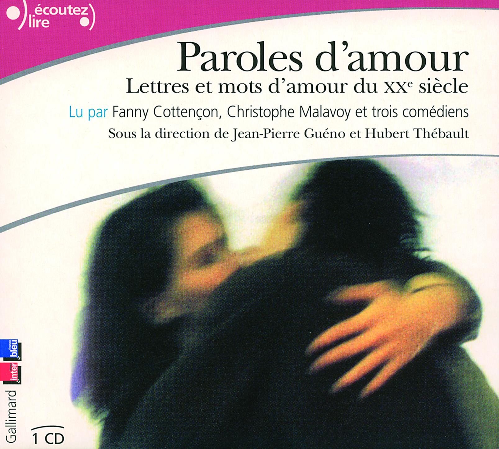 PAROLES D'AMOUR - LETTRES ET MOTS D'AMOUR DU XX&ESUP, SIECLE
