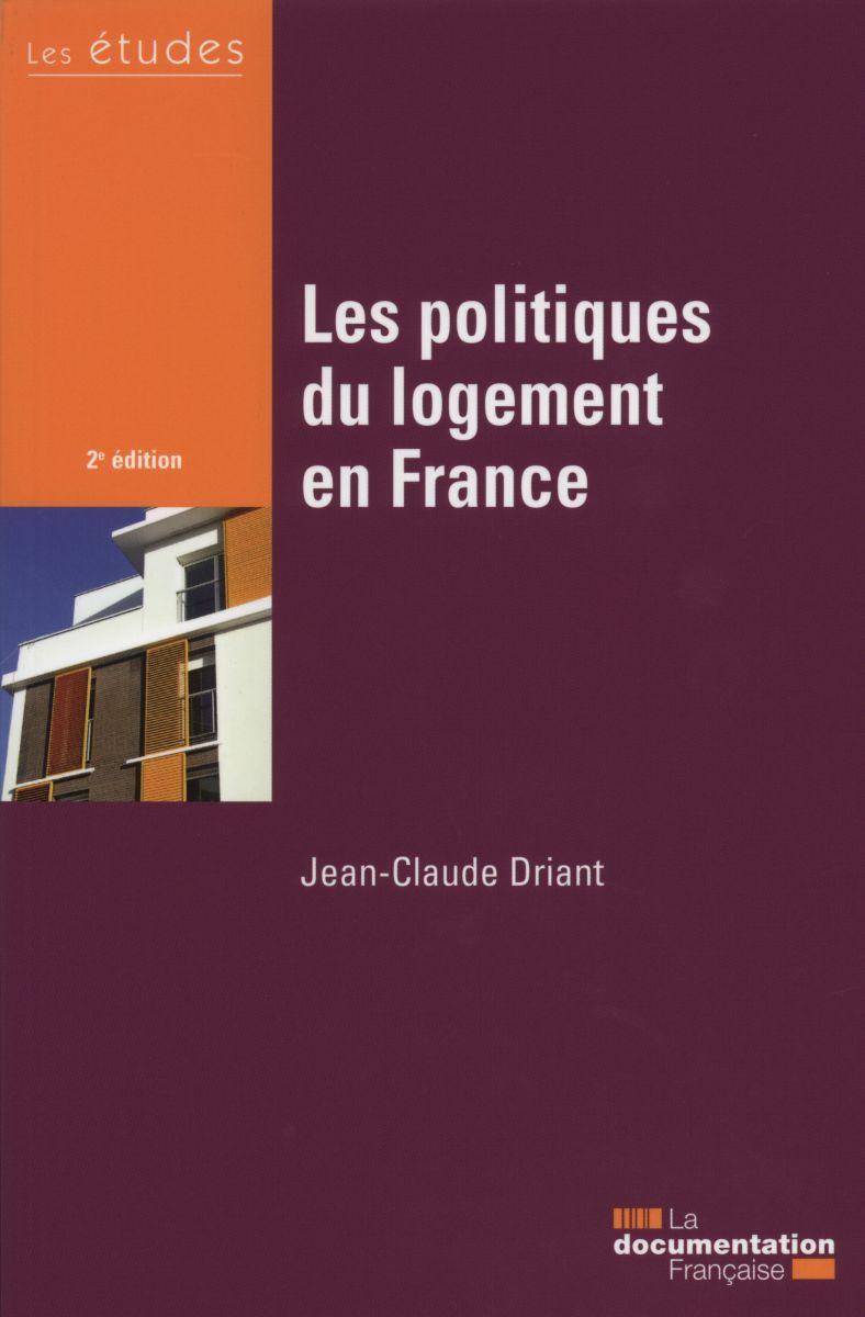 POLITIQUES DU LOGEMENT EN FRANCE - ETUDES DF 5414-15 (LES)