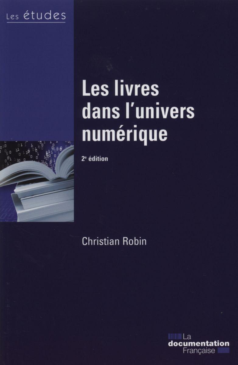 LIVRES DANS L'UNIVERS NUMERIQUE-ETUDES 5424-25 (LES)