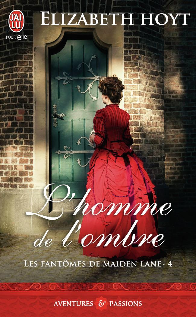 L'HOMME DE L'OMBRE - LES FANTOMES DE MAIDEN LANE - T4