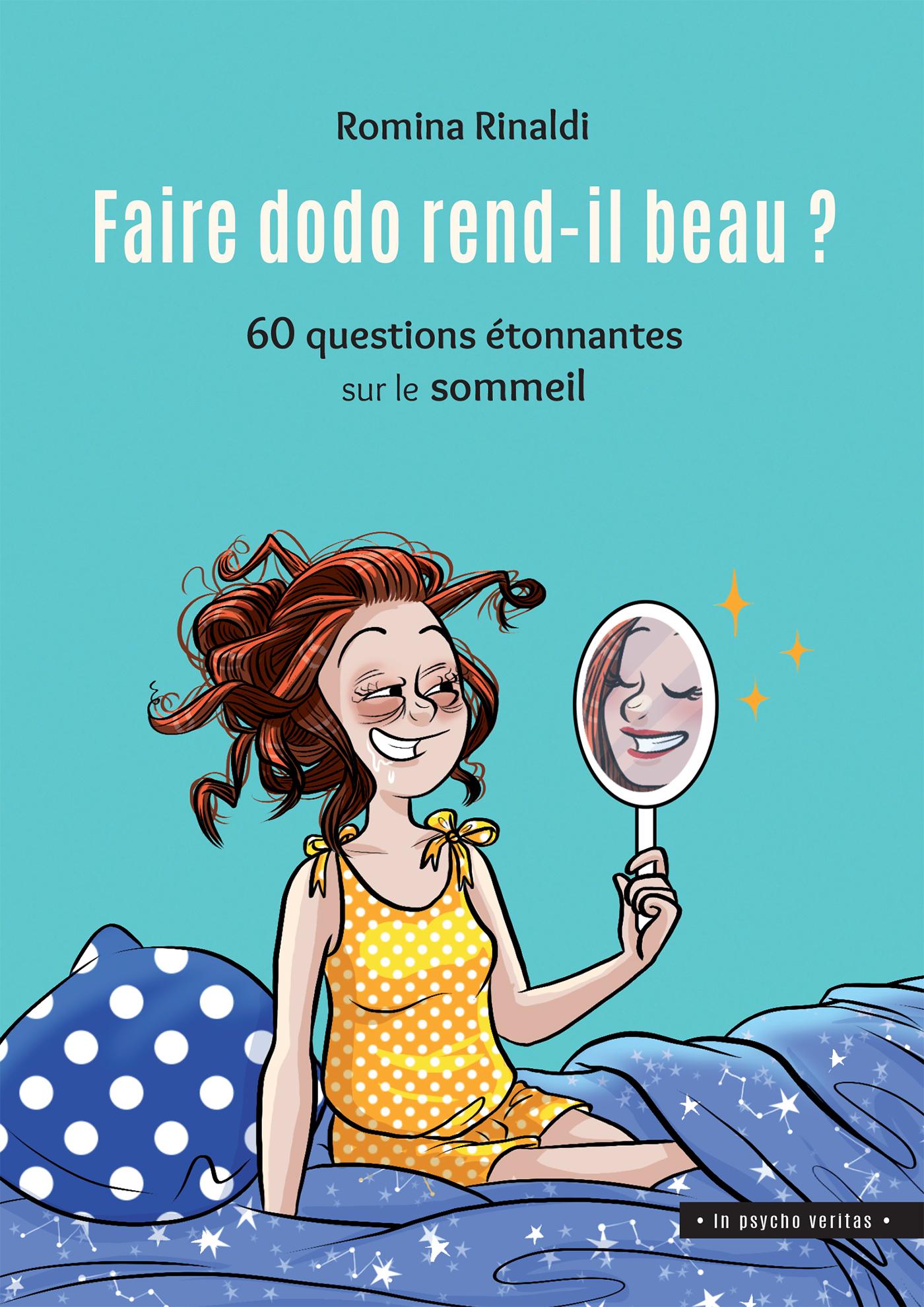 FAIRE DODO REND-IL BEAU - 60 QUESTIONS ETONNANTES SUR LE SOM