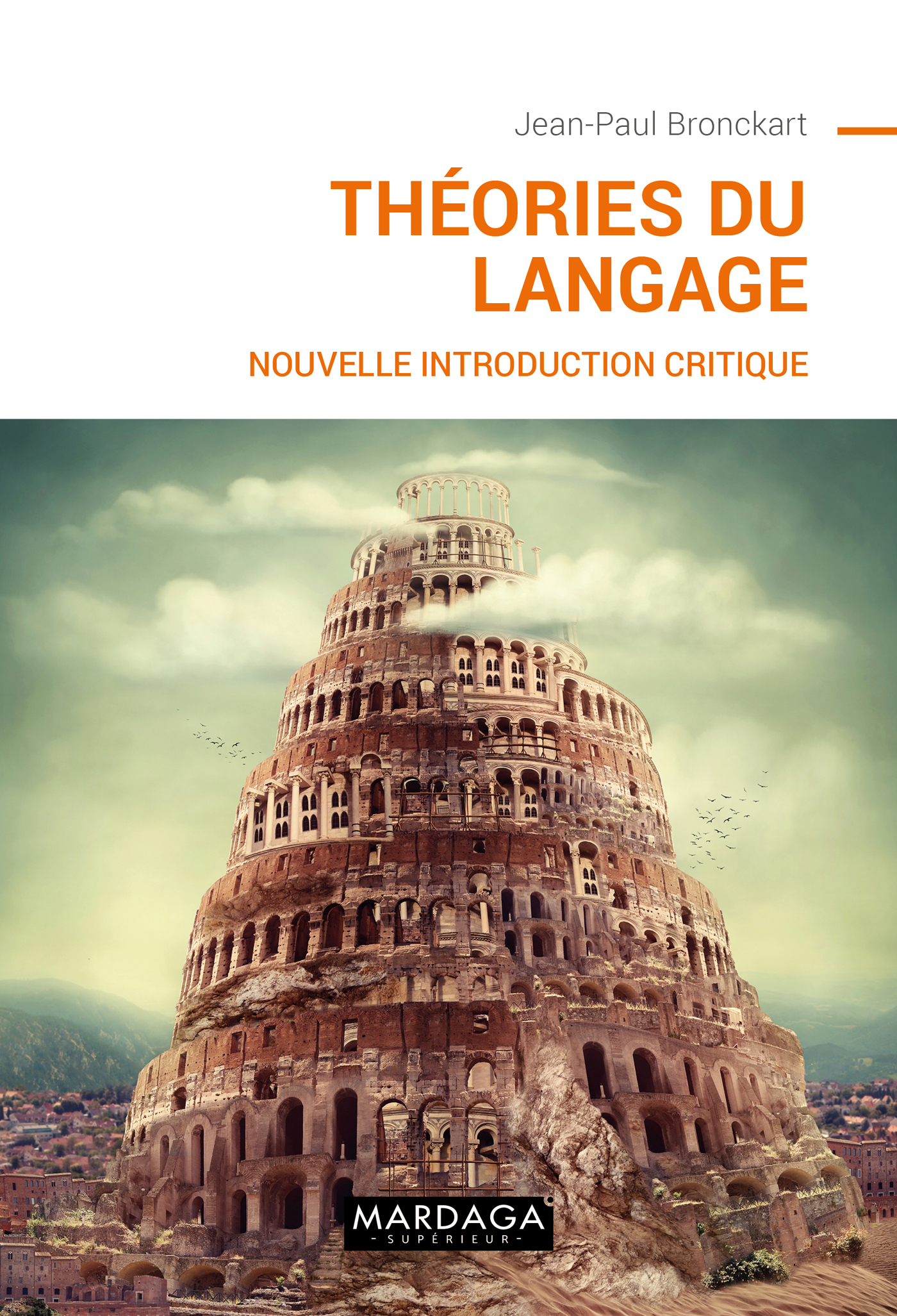THEORIES DU LANGAGE - NOUVELLE INTRODUCTION CRITIQUE