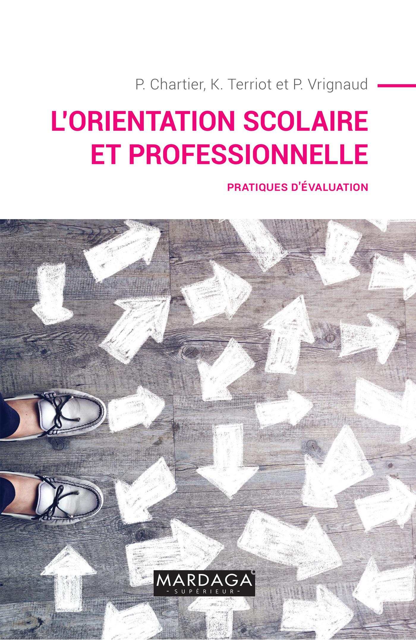 L'ORIENTATION SCOLAIRE ET PROFESSIONNELLE - PRATIQUES D'EVALUATION