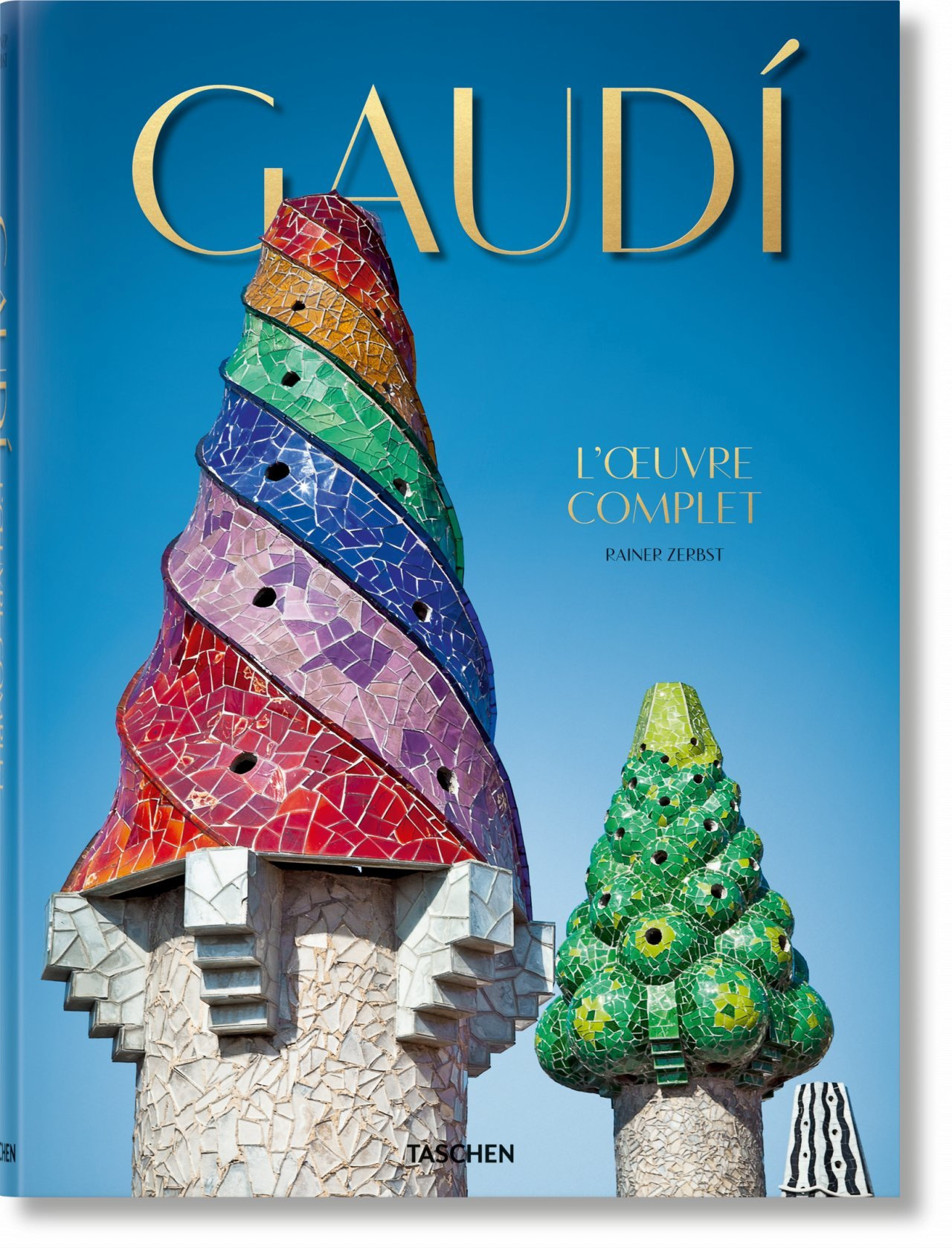 GAUDI. L'OEUVRE COMPLET
