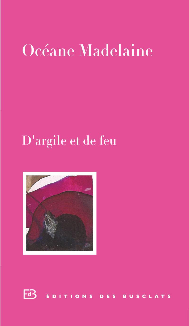 D'ARGILE ET DE FEU