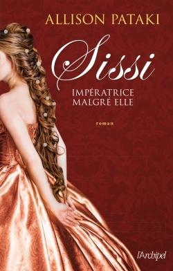 SISSI, IMPERATRICE MALGRE ELLE