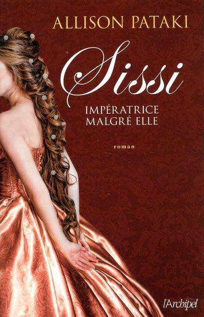 SISSI - IMPERATRICE MALGRE ELLE