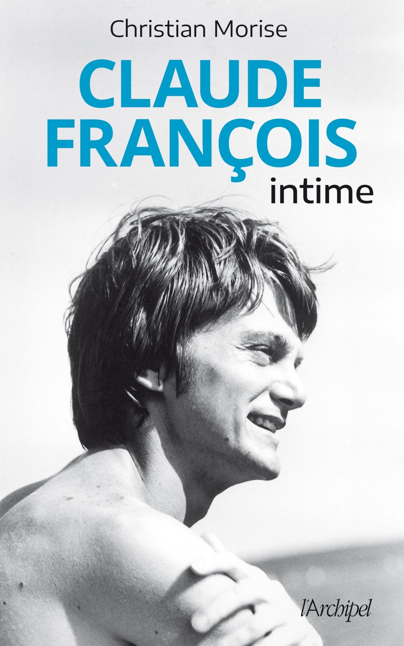CLAUDE FRANCOIS INTIME