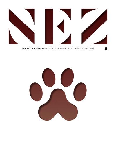 NEZ - NUMERO 7 LA REVUE OLFACTIVE - VOLUME 07