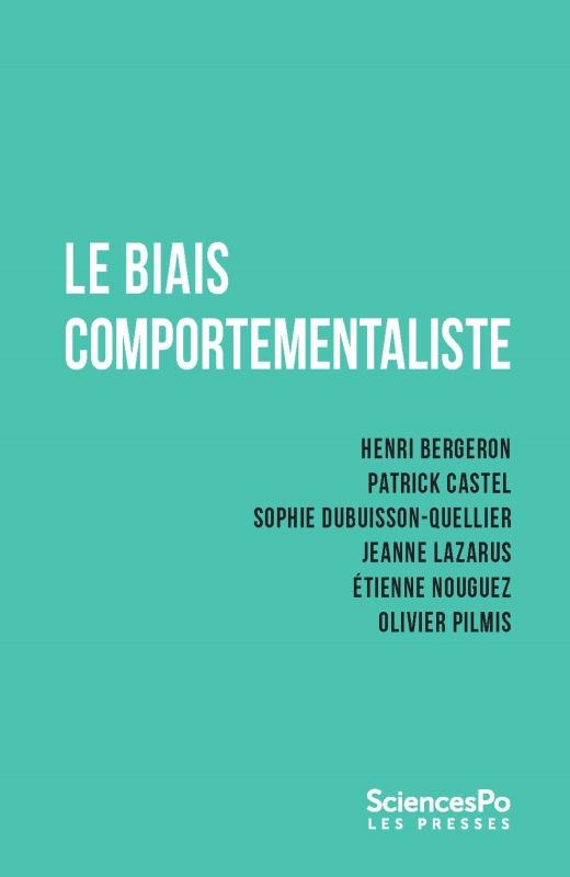 LE BIAIS COMPORTEMENTALISTE