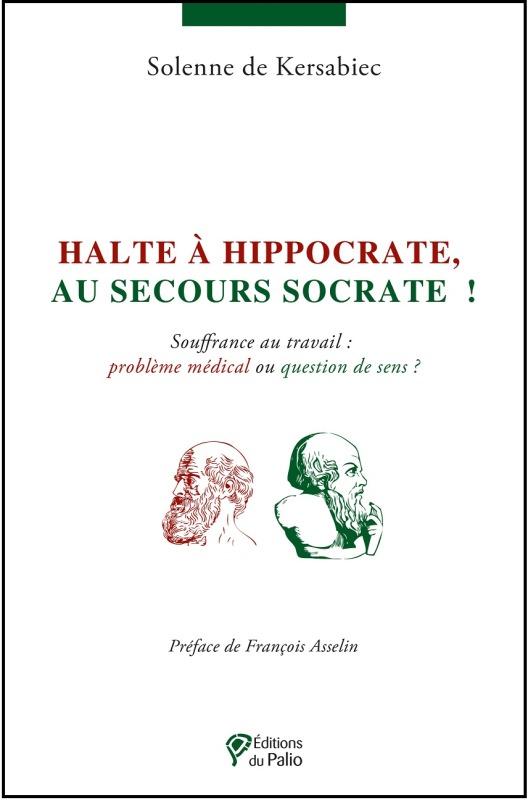 HALTE A HIPPOCRATE AU SECOURS SOCRATE !