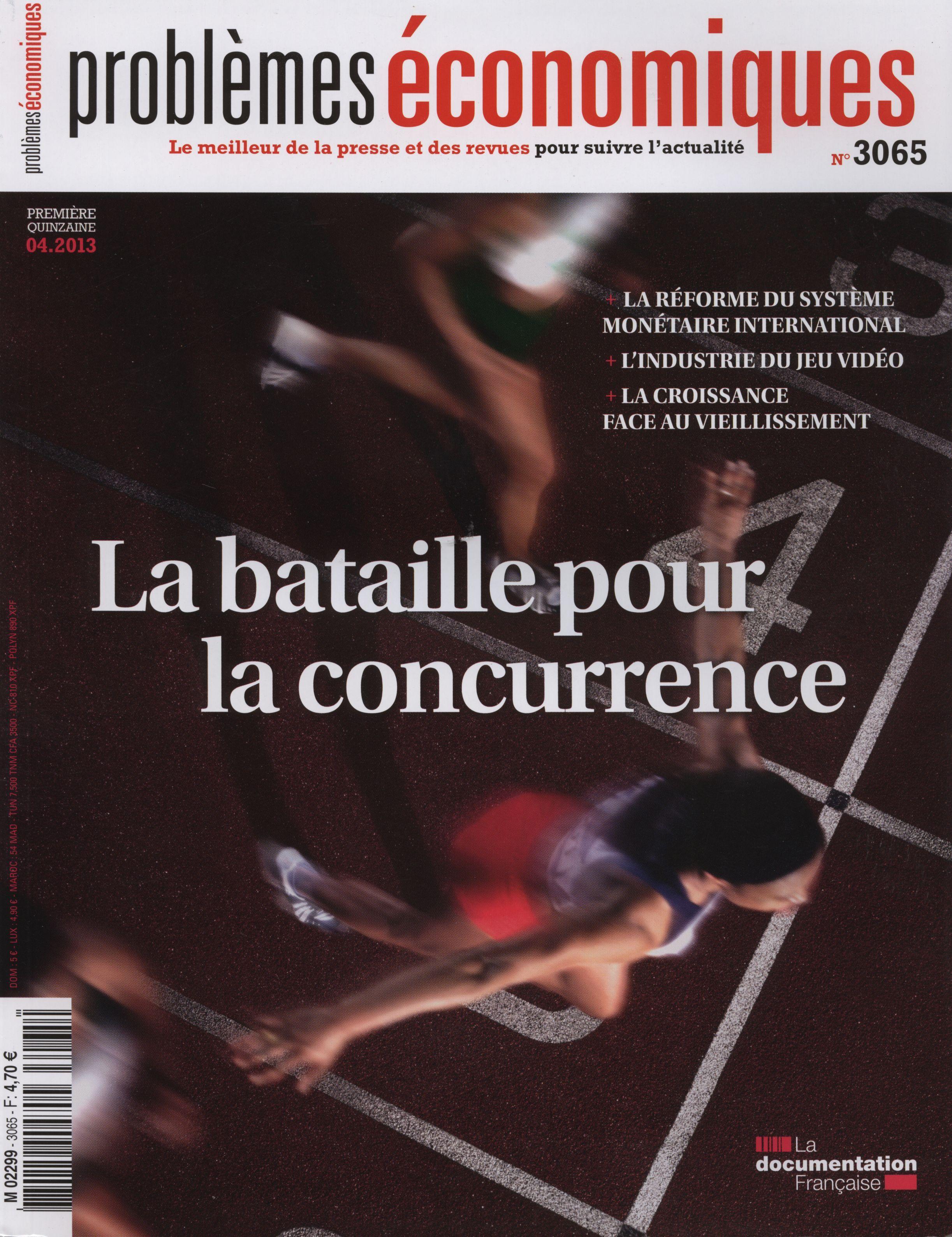 LA BATAILLE POUR LA CONCURRENCE - PE N 3065 - 04/2013