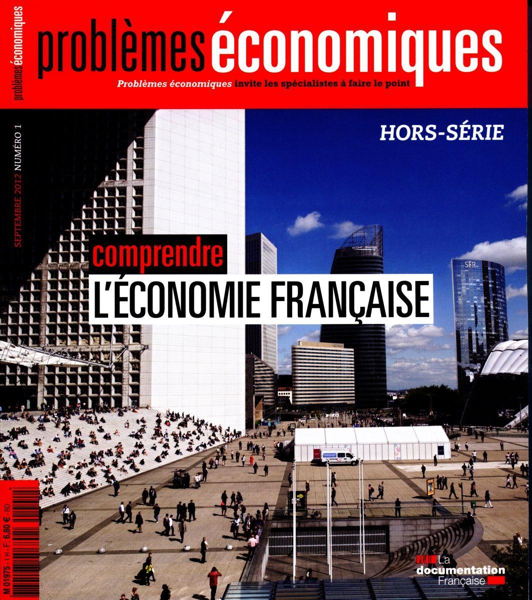 COMPRENDRE L'ECONOMIE FRANCAISE HS N 1