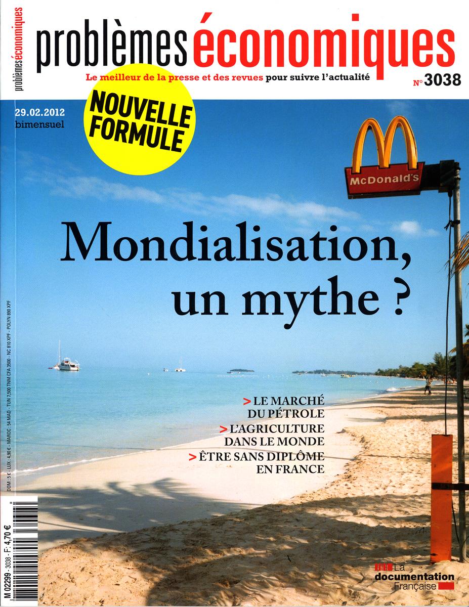 MONDIALISATION, UN MYTHE ? N 3038