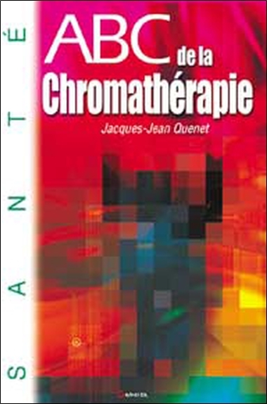 ABC DE LA CHROMATHERAPIE