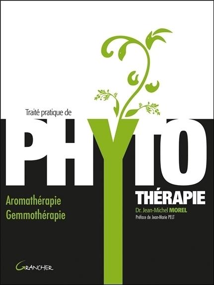 TRAITE PRATIQUE DE PHYTOTHERAPIE