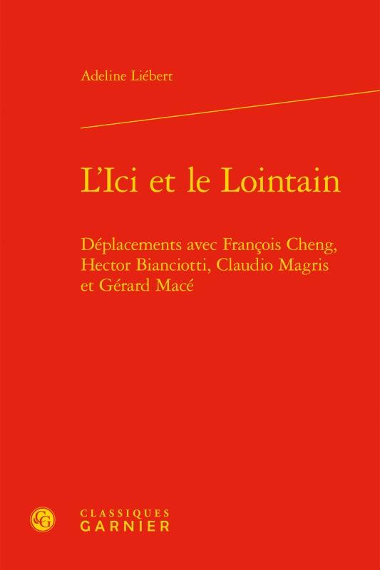 PERSPECTIVES COMPARATISTES - T69 - L'ICI ET LE LOINTAIN - DEPLACEMENTS AVEC FRANCOIS CHENG, HECTOR B