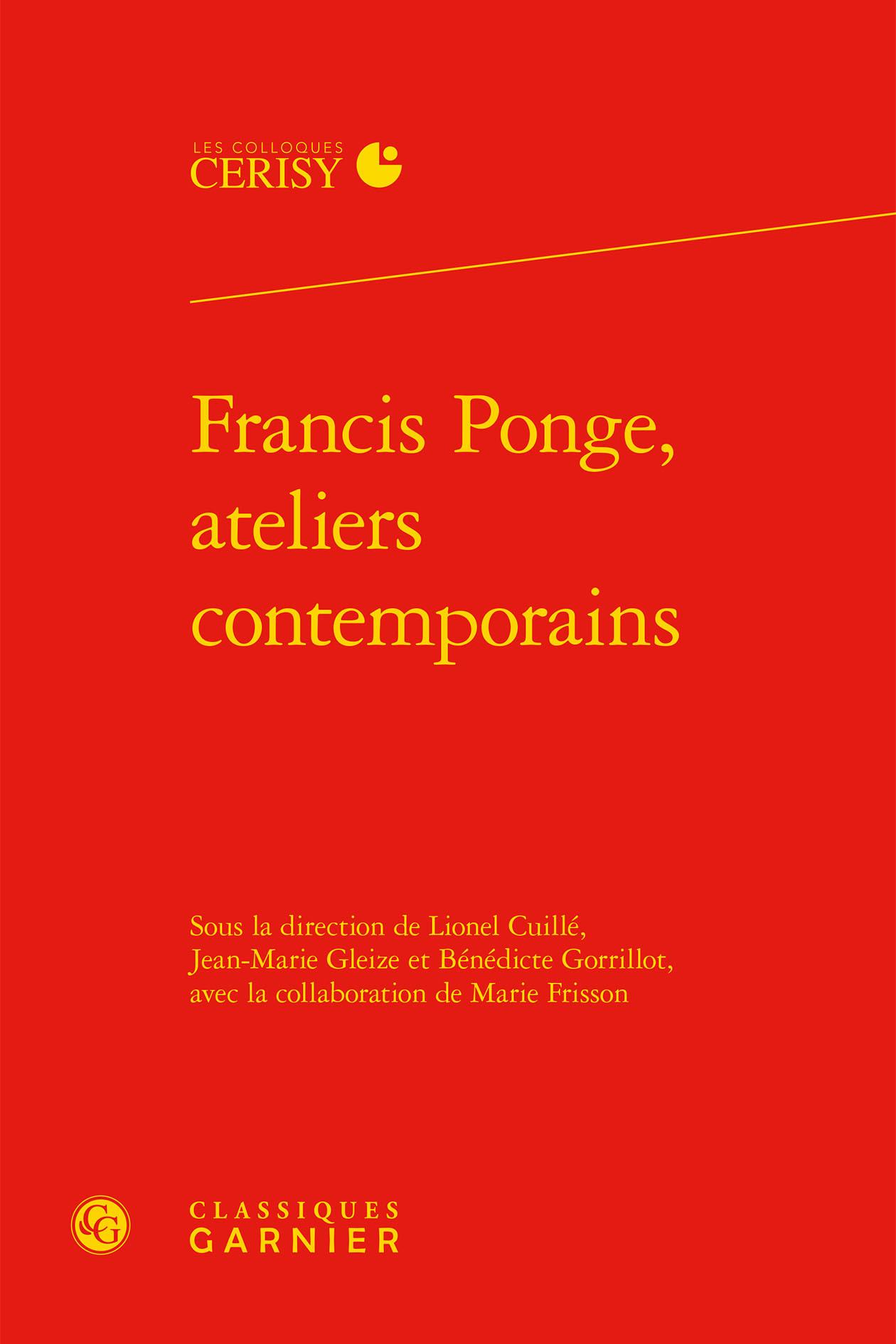 FRANCIS PONGE, ATELIERS CONTEMPORAINS