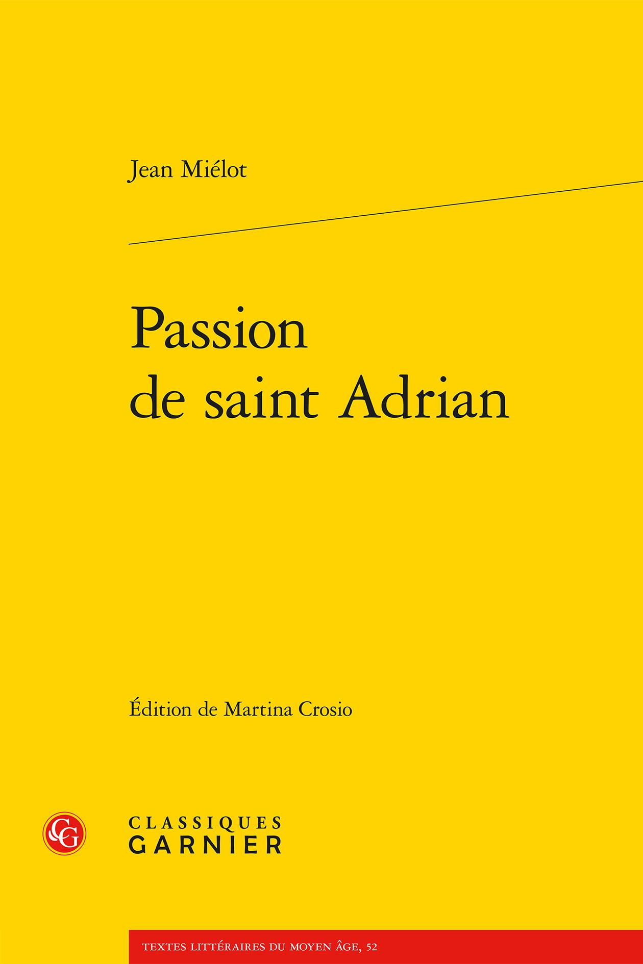 PASSION DE SAINT ADRIAN
